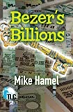 Bezer's Billions, Mike Hamel, 1478366206