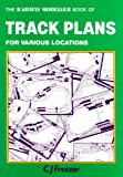 The Railway Modeller Book of Track Plans for Various Locations, No. 1