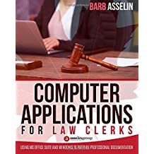 Computer Applications for Law Clerks