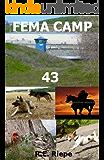 FEMA Camp 43 (FEMA Trilogy Book 2)