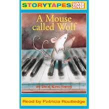 A Mouse Called Wolf: Abridged