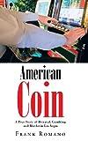 American Coin, Frank Romano, 1475985096