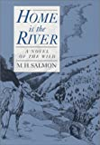 Home Is the River, M. H. Salmon, 0944383033
