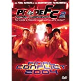 Pride Fighting Championships Final Conflict 2004