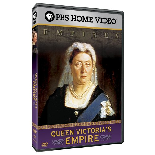 Empires: Queen Victoria's Empire by PBS