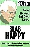 Slab Happy, Richard S. Prather, 0759215006