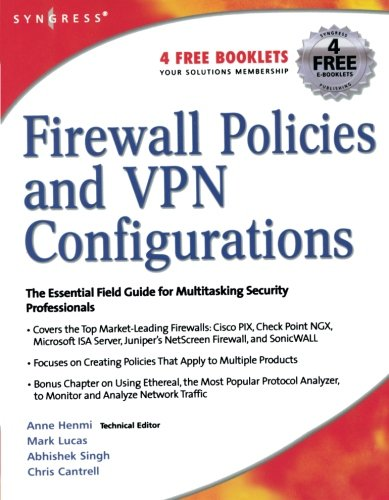 Firewall Configuration (Firewall Policies and VPN Configurations)