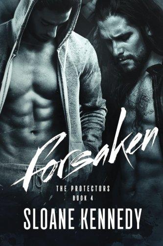 Read Online Forsaken (The Protectors) (Volume 4) ebook