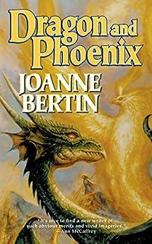 Dragon and Phoenix (Dragonlord) by [Bertin, Joanne]