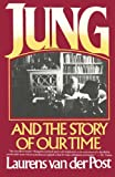 Jung and the Story of Our Time, Laurens Van der Post, 0394721756