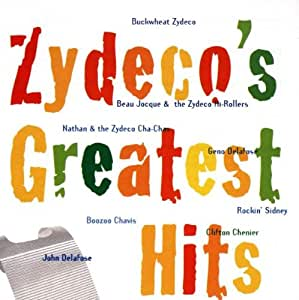 Zydeco S Greatest Hits Various Artists John Delafose