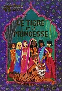 """Afficher """"Kinra girls Tigre et la princesse (Le)"""""""