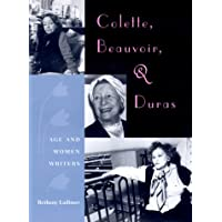 Colette, Beauvoir and Duras: Age and Women Writers