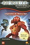 Leyendas De Metru Nui / Legends of Metru Nui (Bionicle Aventuras) (Spanish Edition)