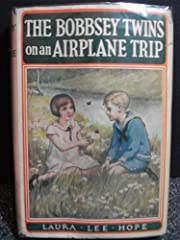The Bobbsey Twins on an Airplane Trip de…