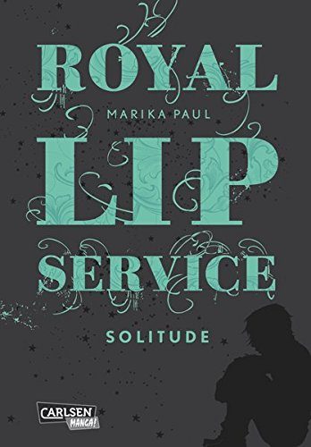 Royal Lip Service 2: Solitude