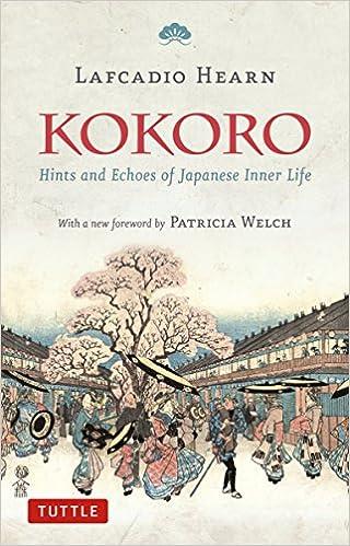 Kokoro: Hints And Echos Of Japanese Inner Life por Patricia Bjaaland Welch