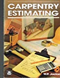 Carpentry Estimating, Jackson, W. P., 0934041172