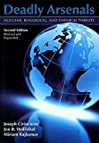 img - for Deadly Arsenals: Nuclear, Biological, and Chemical Threats book / textbook / text book