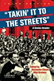 img - for Takin' it to the streets: A Sixties Reader by Alexander Bloom (2010-11-03) book / textbook / text book
