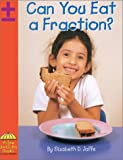 Can You Eat a Fraction?, Elizabeth Dana Jaffe, 0736812792
