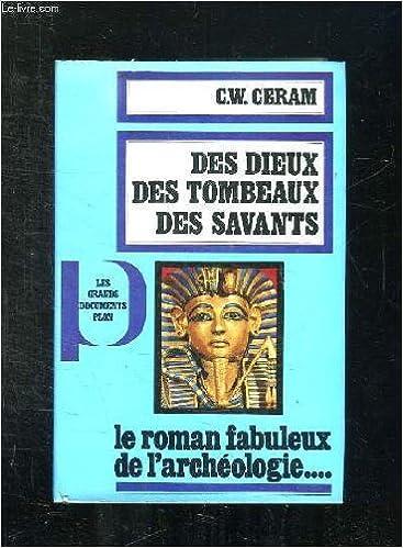 Livres à télécharger gratuitement pour kindle Des Dieux des tombeaux des savants in French PDF B003QUNCXI