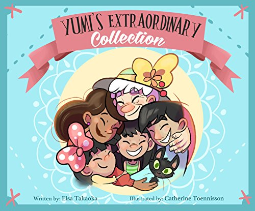 Yumi learns that the greatest things of all … are not things at all!  Yumi's Extraordinary Collection by Elsa Takaoka
