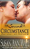 The Sound of Circumstance (Puget Sound ~ Alive With Love Book 5)