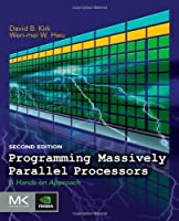 Programming Massively Parallel Processors, 2nd Edition Front Cover