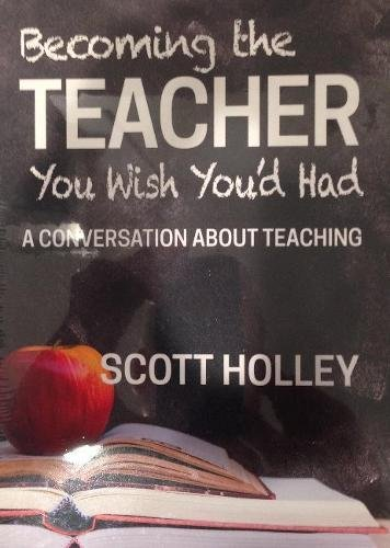 Becoming the Teacher You Wish You'd Had