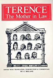 Terence: The Mother-in-Law (Latin and English Edition)