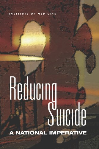 Reducing Suicide: A National Imperative