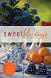 Sweet Blessings from Our Home, Elizabeth Steedley, 1598869175
