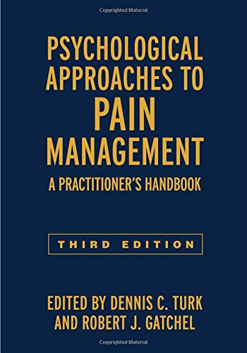 Psychological Approaches to Pain Management, Third Edition: A Practitioner's ()