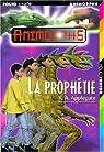 Animorphs, Tome 34 : La Prophétie par Applegate