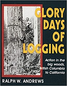 Book Glory Days of Logging