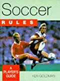 Soccer Rules, Ken Goldman, 0713724749