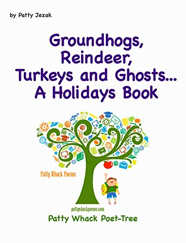 Turkey Hog - Groundhogs, Reindeers, Turkeys and Ghosts...: A Holidays Book
