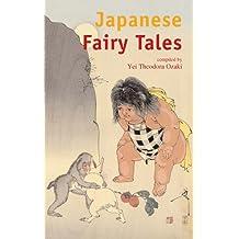 Japanese Fairy Tales (Tuttle Classics)