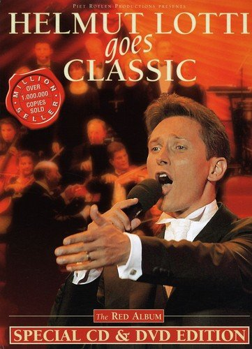 Helmut Lotti Goes Classic: The Red Album [Special CD & DVD Edition] by XXl