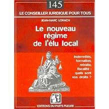 NOUVEAU RÉGIME DE L'ÉLU LOCAL (LE)