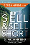 Sell and Sell Short, Alexander Elder, 0470200472