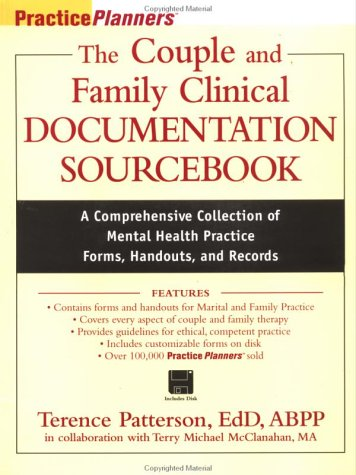 The Couple and Family Clinical Documentation Sourcebook: A Comprehensive Collection of Mental Health Practice Forms, Inv