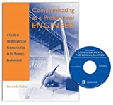 Communicating as a Professional Engineer : A Guide to Written and Oral Communication in the Business Environment, Waldron, Edward E., 0757525512