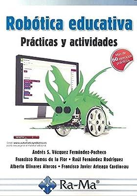 Robotica Educativa. Practicas Y Activida: Amazon.es: Vázquez ...