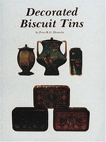 Decorated Biscuit Tins: American, English and - Collectable Tin Biscuits