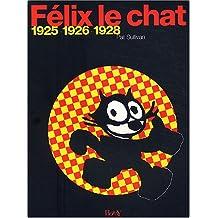 FÉLIX LE CHAT 1925-1926-1928