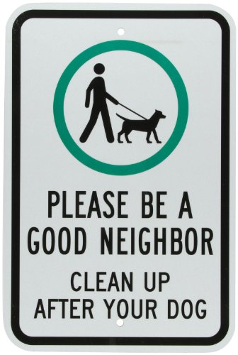 smartsign-3m-engineer-grade-reflective-sign-legend-be-a-good-neighbor-clean-up-after-your-dog-with-g