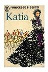 Katia / 1972 / Princesse Bibesco par Bibesco