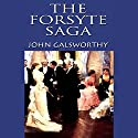 The Forsyte Saga Audiobook by John Galsworthy Narrated by Fred Williams